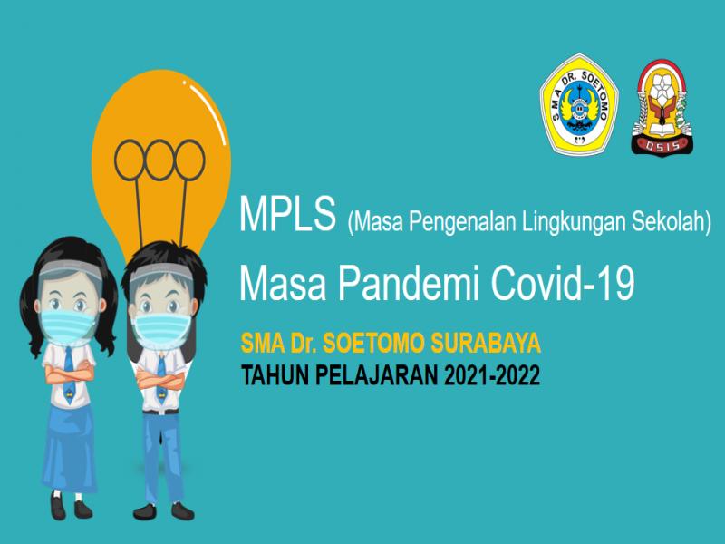 Jadwal Kegiatan MPLS Daring SMA Dr. Soetomo Th. 2021-2022